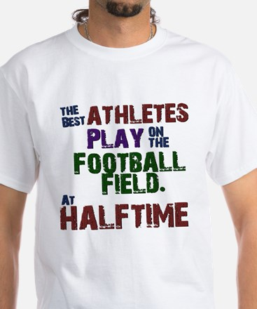 The Best Athletes T-Shirt
