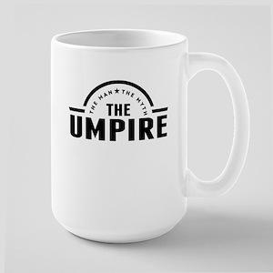 The Man The Myth The Umpire Mugs