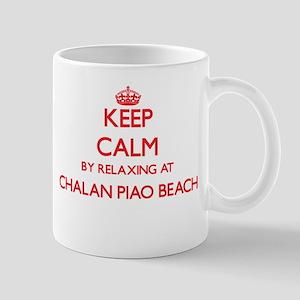 Keep calm by relaxing at Chalan Piao Beach No Mugs