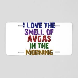 Love the Smell of AvGas Aluminum License Plate