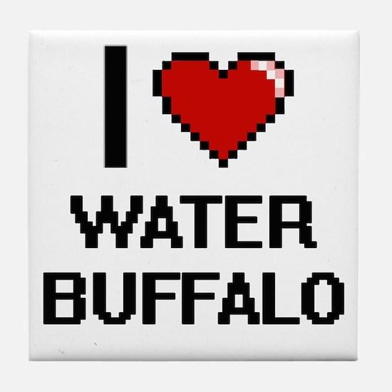 I love Water Buffalo digital design Tile Coaster
