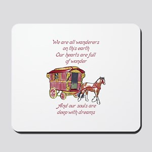 GYPSY PROVERB Mousepad