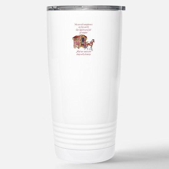 GYPSY PROVERB Travel Mug