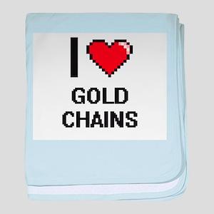 I love Gold Chains digital design baby blanket