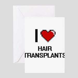 I love Hair Transplants digital des Greeting Cards