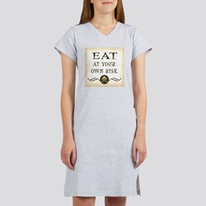 Eat At Your Own Risk Women's Nightshirt