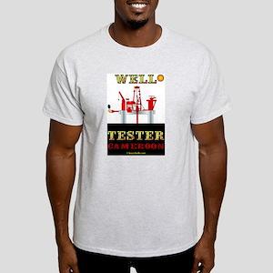 Well Tester Cameroon Light T-Shirt