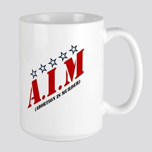 Aim - Abortion Is Murder Large Mugs