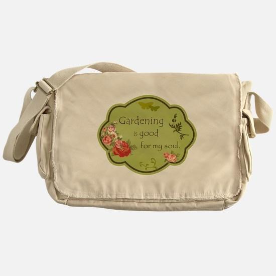 Gardening is good for my soul Messenger Bag