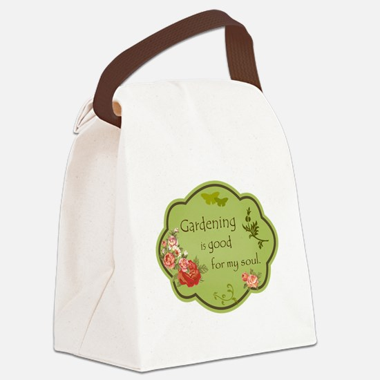 Gardening is good for my soul Canvas Lunch Bag