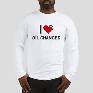 I love Oil Changes digital des Long Sleeve T-Shirt