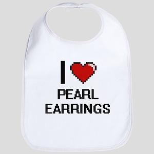 I love Pearl Earrings digital design Bib