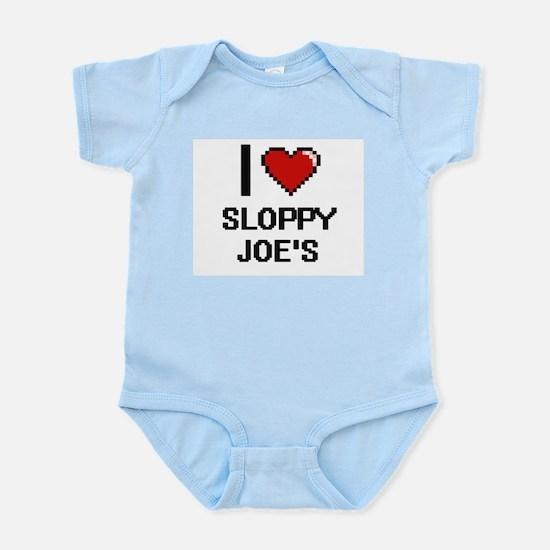 I love Sloppy Joe'S digital design Body Suit