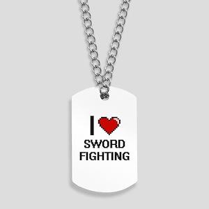 I love Sword Fighting digital design Dog Tags