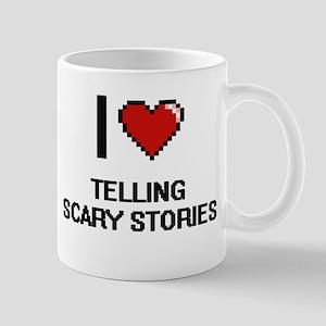 I love Telling Scary Stories digital design Mugs