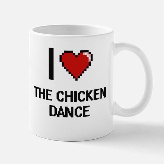 I love The Chicken Dance digital design Mugs