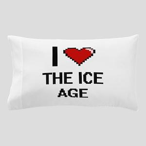 I love The Ice Age digital design Pillow Case