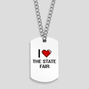 I love The State Fair digital design Dog Tags