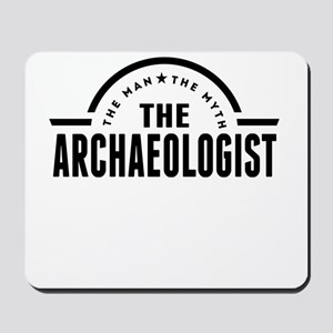 The Man The Myth The Archaeologist Mousepad