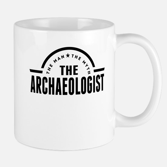 The Man The Myth The Archaeologist Mugs