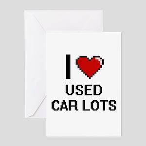 I love Used Car Lots digital design Greeting Cards