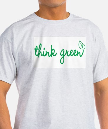 Think Green, the earth will thank you Ash Grey T-S