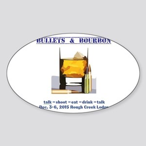 1ST BULLETS AND BOURBON EVENT Sticker