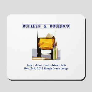 1ST BULLETS AND BOURBON EVENT Mousepad