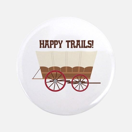 Happy Trails Button
