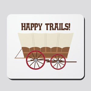 Happy Trails Mousepad