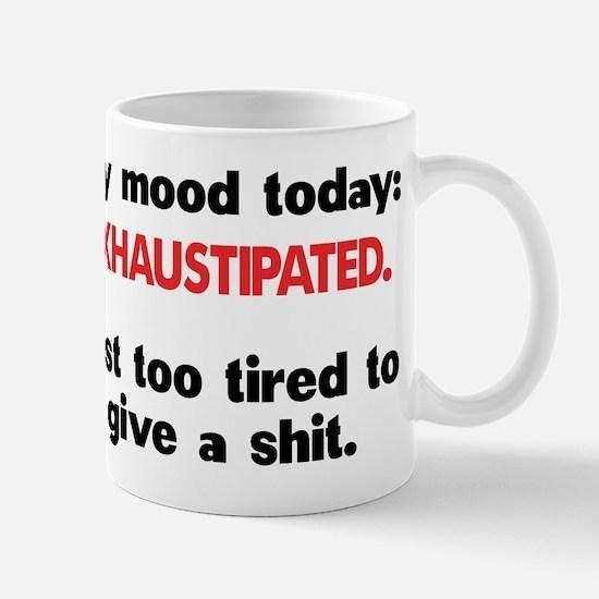 Exhaustipated Mugs