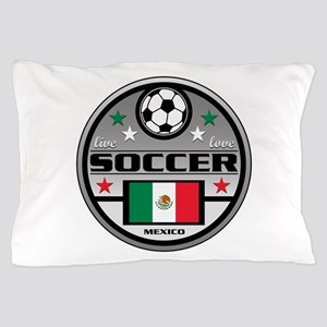 Live Love Soccer Mexico Pillow Case