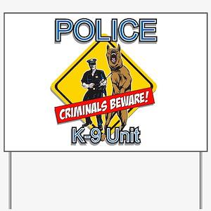 Criminals Beware Yard Sign