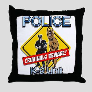 Criminals Beware Throw Pillow