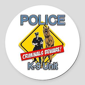 Criminals Beware Round Car Magnet