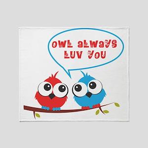 Owl always luv you Throw Blanket
