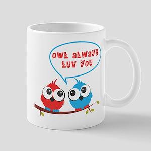 Owl always luv you Mugs