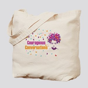 Courageous Conversations  Tote Bag