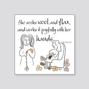 proverbs 31_13v2 Sticker