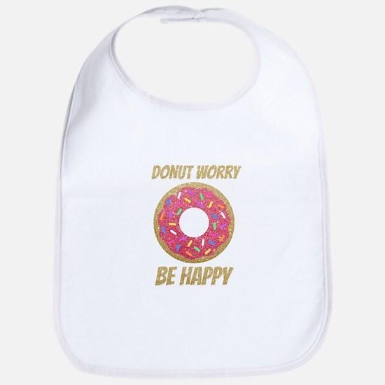 Donut Worry Be Happy Bib