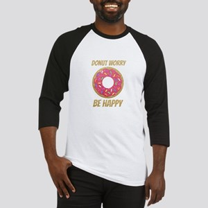Donut Worry Be Happy Baseball Jersey
