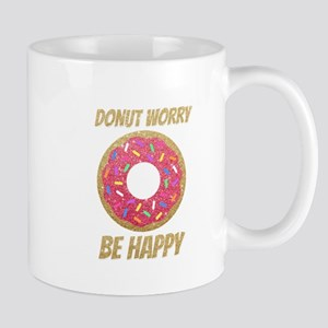 Donut Worry Be Happy Mugs