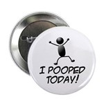 I Pooped Today! 2.25