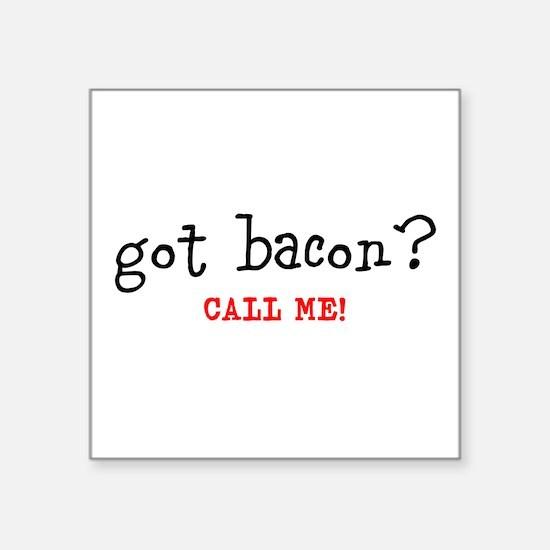Got Bacon Sticker