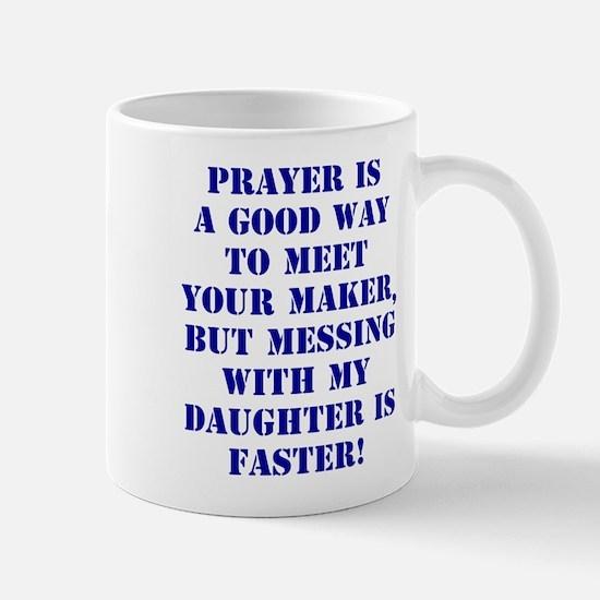 Messing with my daughter Mug