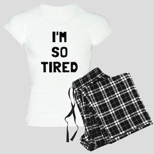 I'm so tired I'm not tired Women's Light Pajamas
