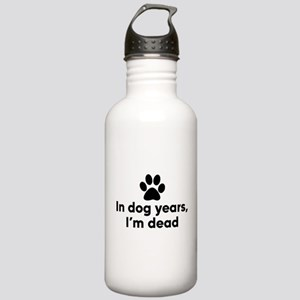In Dog Years I'm Dead Stainless Water Bottle 1.0L