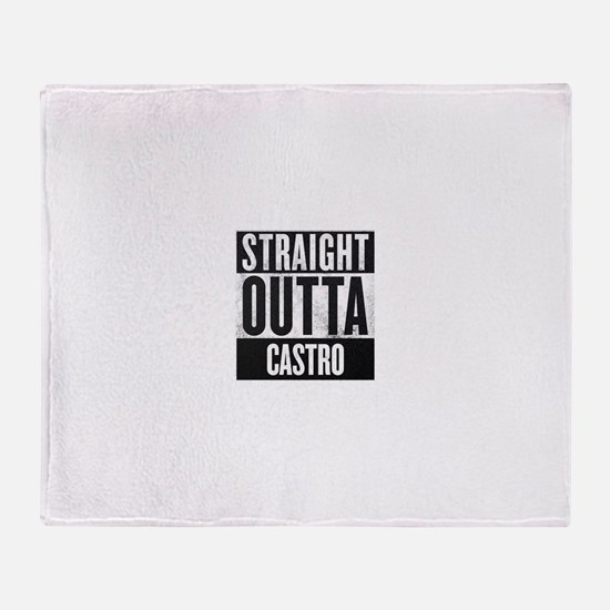 Straight Outta Castro Throw Blanket