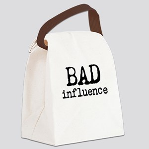 bad influence 2 Canvas Lunch Bag