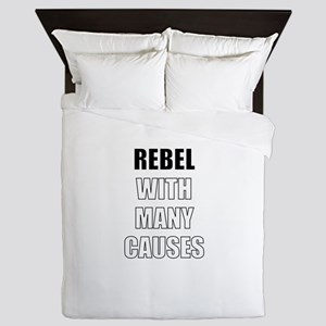 Rebel With Many Causes Queen Duvet